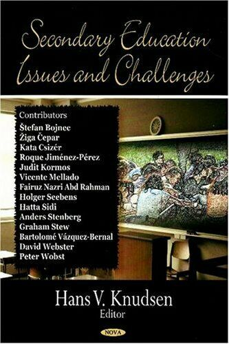 Secondary Education Issues and Challenges by Knudsen, Hans V.-ExLibrary