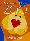 My Heart Is Like a Zoo: 25 Poets Under 25 by Michael Hall (Hardback, 2009)