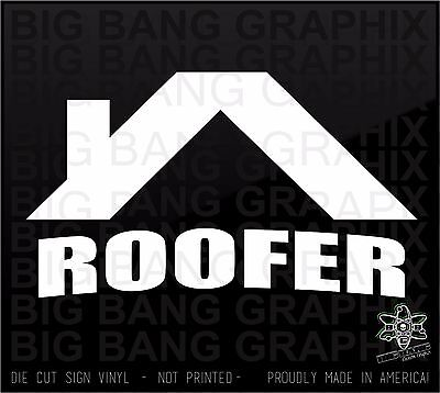ROOFER Vinyl Sticker Decal Funny Occupation Contractor Construction Co Owner