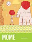 MOME: v. 4: Spring/Summer 2006 by Fantagraphics (Paperback, 2006)