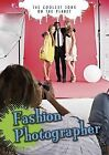 Fashion Photographer by Justin Dallas, Rebecca Rissman (Paperback, 2015)