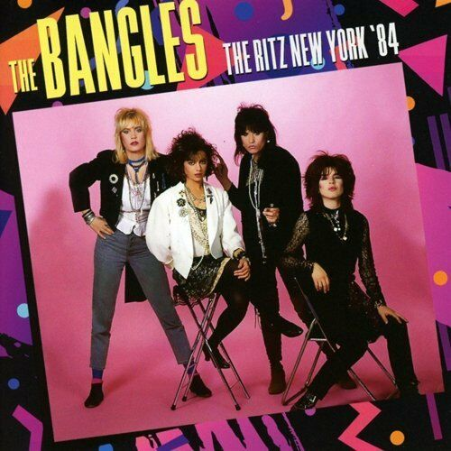 The Bangles - The Ritz New York '84 (2017)  CD  NEW/SEALED  SPEEDYPOST