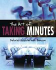 The Art of Taking Minutes by Delores Dochterman Benson (Paperback, 2011)