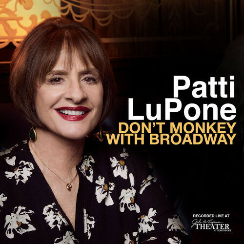 Patti LuPone - Don't Monkey With Broadway [New CD]