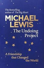 The Undoing Project: A Friendship That Changed the World | Michael Lewis