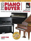 Acoustic & Digital Piano Buyer: Supplement to the Piano Book by Larry Fine (Paperback, 2014)