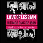 Ultimos Días de 1999: Aquellas Noches de Incendio [2 DVD + CD] by Love of Lesbian (CD, May-2014, 3 Discs, Warner)