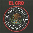 Rock Mexicano Intenso by El Cro (CD, 2011, MAR)