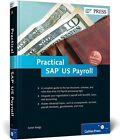 Practical SAP US Payroll von Satish Badgi (2012, Gebundene Ausgabe)