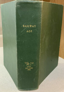 1942 RAILWAY AGE Bound Volume #112 Part 1 Jan. - March Includes Daily Editions