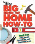 Better Homes and Gardens Do It Yourself Ser.: Big Book of Home How-to World Pub Edition Pb 35 by Better Homes and Gardens Books Staff (2011, Paperback)