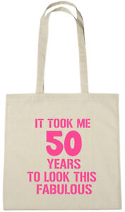 Image Is Loading It Took Me 50 Fab Bag 50th Birthday