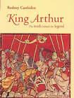 King Arthur: The Truth Behind the Legend by Rodney Castleden (Hardback, 1999)