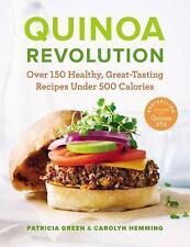 Quinoa Revolution: Over 150 Healthy Great-tasting Recipes Under 500 Ca-ExLibrary