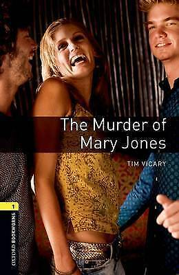Oxford Bookworms Library: Level 1:: The Murder of Mary Jones audio CD pack by Vi