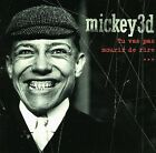 Tu Vas Pas Mourir de Rire by Mickey 3D (CD, May-2005, Virgin)