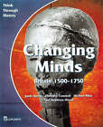 Changing Minds Britain 1500-1750 Pupil's Book by Michael Riley, Jamie Byrom, Christine Counsell, Paul Stephens-Wood (Paperback, 1998)