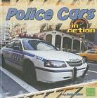 Police Cars in Action by Becky Olien (Hardback, 2011)