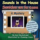Mini-Mysteries for Minors: Sounds in the House - Sonidos en la Casa : A Mystery 1 by Karl Beckstrand (2011, Paperback, Large Type)