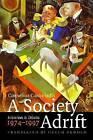 A Society Adrift: Interviews and Debates, 1974-1997 by Cornelius Castoriadis, Myrto Gondicas, Pascal Vernay (Paperback, 2009)