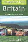 Vegetarian Britain by Katrina Holland, Alex Bourke, Alan Todd (Paperback, 2002)
