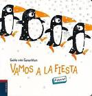 Vamos a la Fiesta- Let's Go to the Party by Not Avail (Board book, 2015)