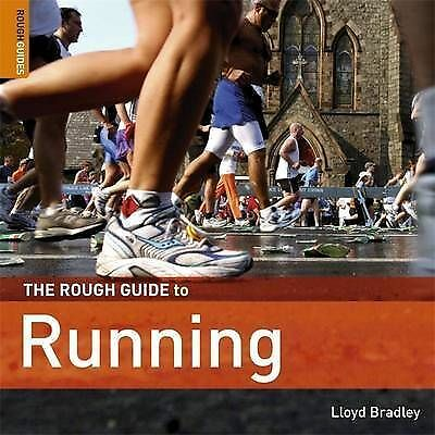 Very Good, The Rough Guide to Running (Rough Guides Reference Titles), Bradley,