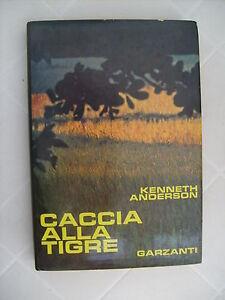 CACCIA-ALLA-TIGRE-KENNETH-ANDERSON-GARZANTI-1969