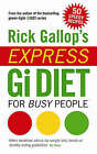 Rick Gallop's Express GI Diet for Busy People by Rick Gallop (Paperback, 2007)