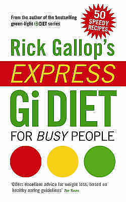 1 of 1 - Rick Gallop's Express GI Diet for Busy People, Gallop, Rick, Very Good Book