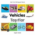 My First Bilingual Book - Vehicles by Milet (Board book, 2014)