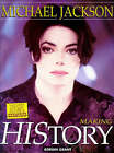 Michael Jackson: Making HIStory by Adrian Grant (Paperback, 1998)