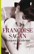 Bonjour tristesse von Francoise Sagan (2005, Taschenbuch)