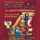 Fünf Minimusicals zur Advents- und Weihnachtszeit. Musik-CD von Hans J. Netz (2006)