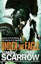 SIMON SCARROW __ UNDER THE EAGLE  __ BRAND NEW __ FREEPOST UK