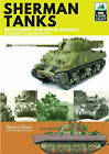 Sherman Tanks of the British Army and Royal Marines: Normandy Campaign 1944 by Dennis Oliver (Paperback, 2016)