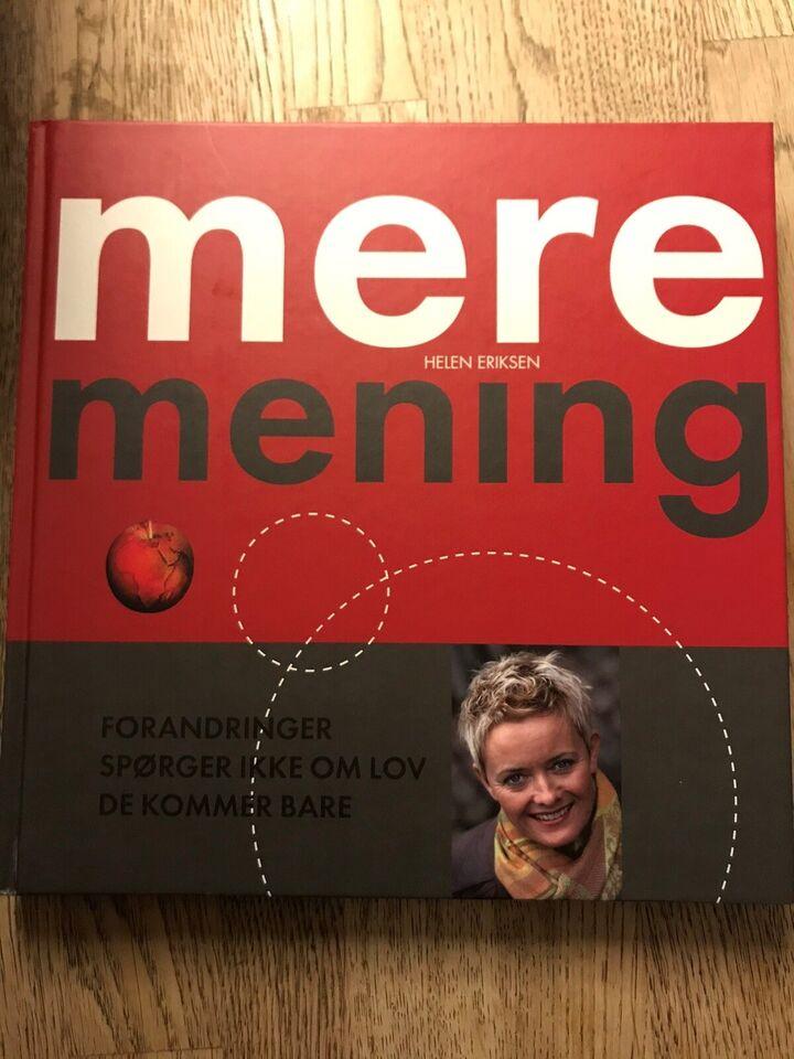 Mere mening, Helen Eriksen, emne: personlig udvikling