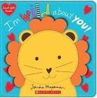 I'm Wild About You Heart-felt Books by Magsamen Sandra (author) 9780545468398
