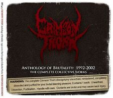Crimson Thorn-Anthology of Brutality: 1992-2002 Complete Works (3-CD Set, 2017)