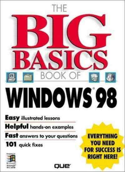 The Big Basic Book of Microsoft Windows 98 (How to Use),Que Development