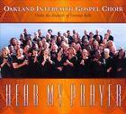 Hear My Prayer [Digipak] by Oakland Interfaith Gospel Choir (CD)