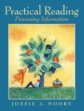 Practical Reading: Processing Information, Jossie A. Moore, New Book