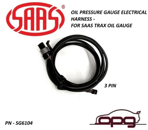 SAAS SG6104 Wiring Harness Oil Pressure Gauge 3 Pin for Trax Series Only