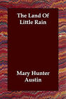 The Land of Little Rain by Mary Austin (Paperback / softback, 2006)