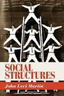 Social Structures by John Levi Martin (Paperback, 2011)