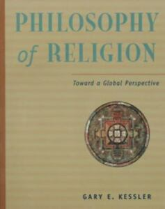 Philosophy-of-Religion-Toward-a-Global-Perspective-by-Gary-Kessler-SC-1999
