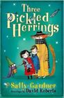 The Three Pickled Herrings: The Detective Agency's Second Case by Sally Gardner (Paperback, 2016)