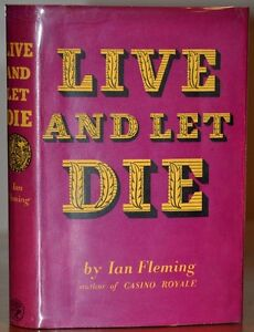 1ST-1ST-ED-W-NR-FINE-ORIGINAL-2ND-STATE-JACKET-LIVE-AND-LET-DIE-IAN-FLEMING
