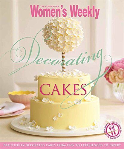 1 of 1 - Decorating Cakes: Cake decorating for ever... by The Australian Women 174245285X