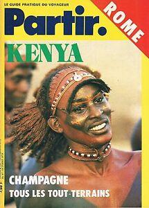 Partir - N°47 - Octobre 1978 - Rome Kenya Champagne